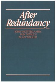 Image of book cover: After Redundancy (1989) by Iain Noble