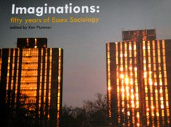 Book cover of 'Imaginations: 50 Years of Essex Sociology'